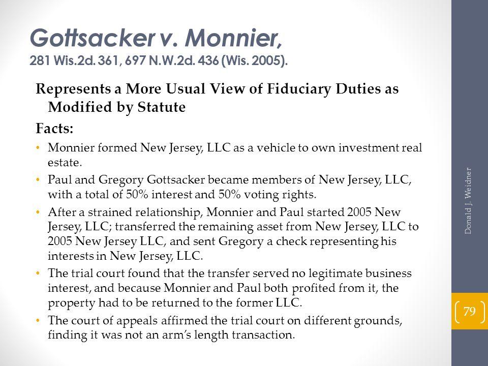 Gottsacker v. Monnier, 281 Wis.2d. 361, 697 N.W.2d. 436 (Wis. 2005).