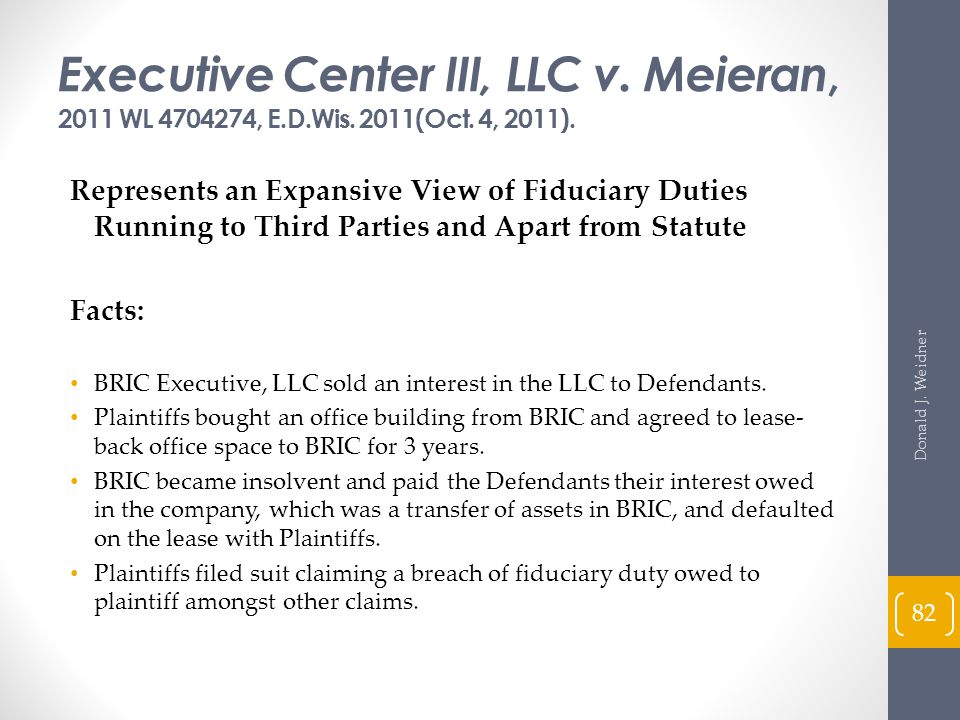 Executive Center III, LLC v. Meieran, 2011 WL 4704274, E. D. Wis