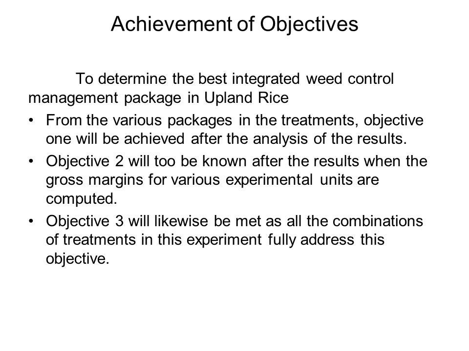 Achievement of Objectives