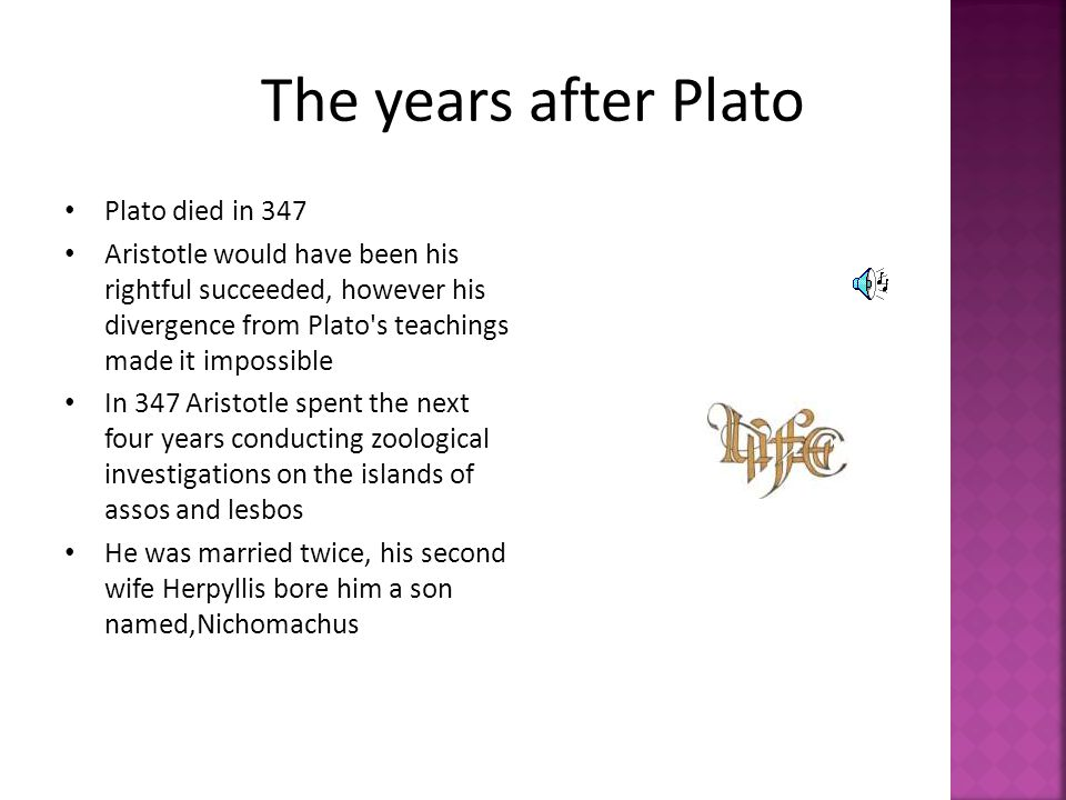 The years after Plato Plato died in 347
