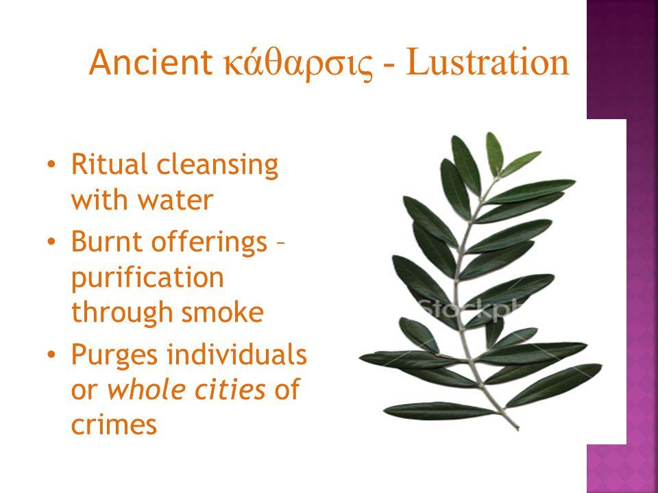 Ancient κάθαρσις - Lustration
