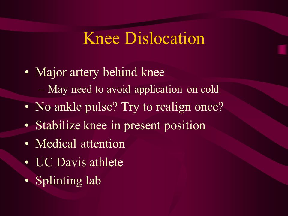 Knee Dislocation Major artery behind knee