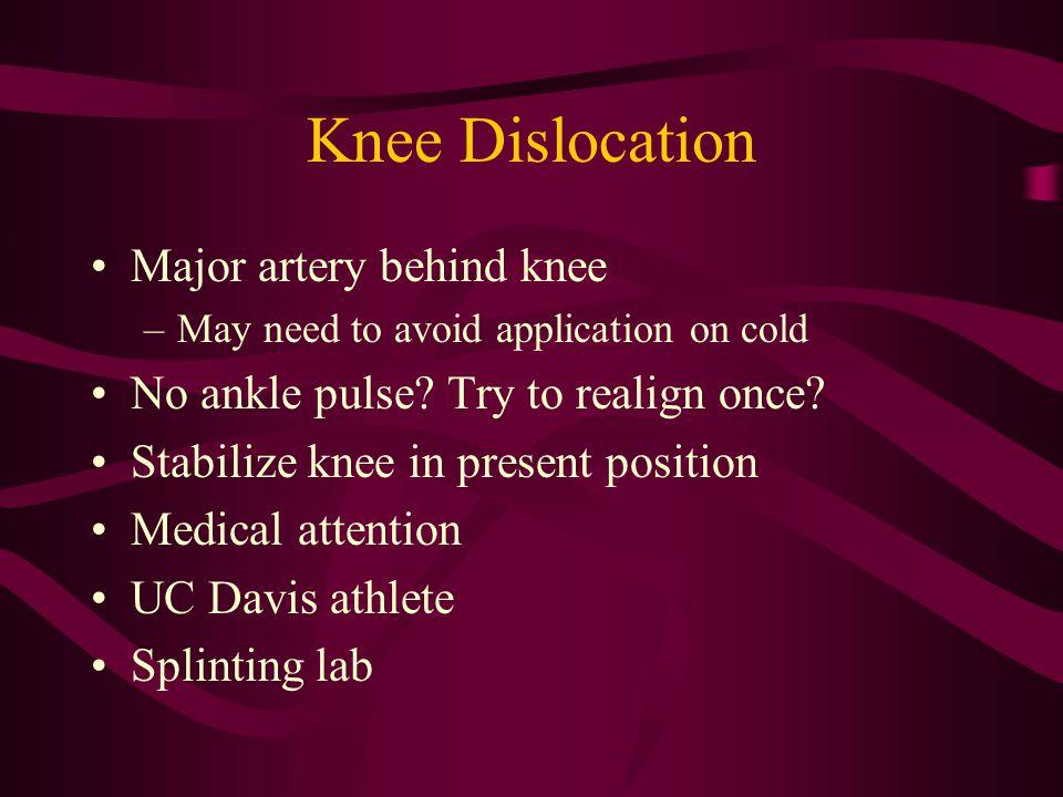 Knee Dislocation Major artery behind knee