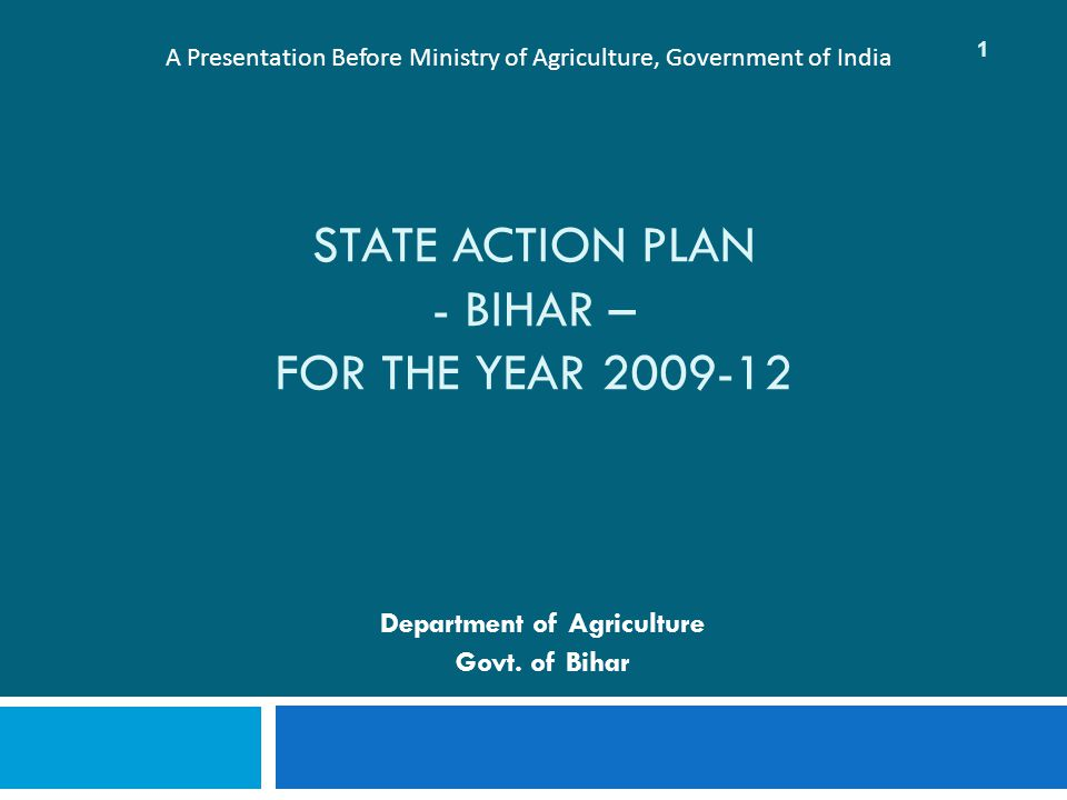 STATE ACTION PLAN - BIHAR – FOR THE YEAR 2009-12