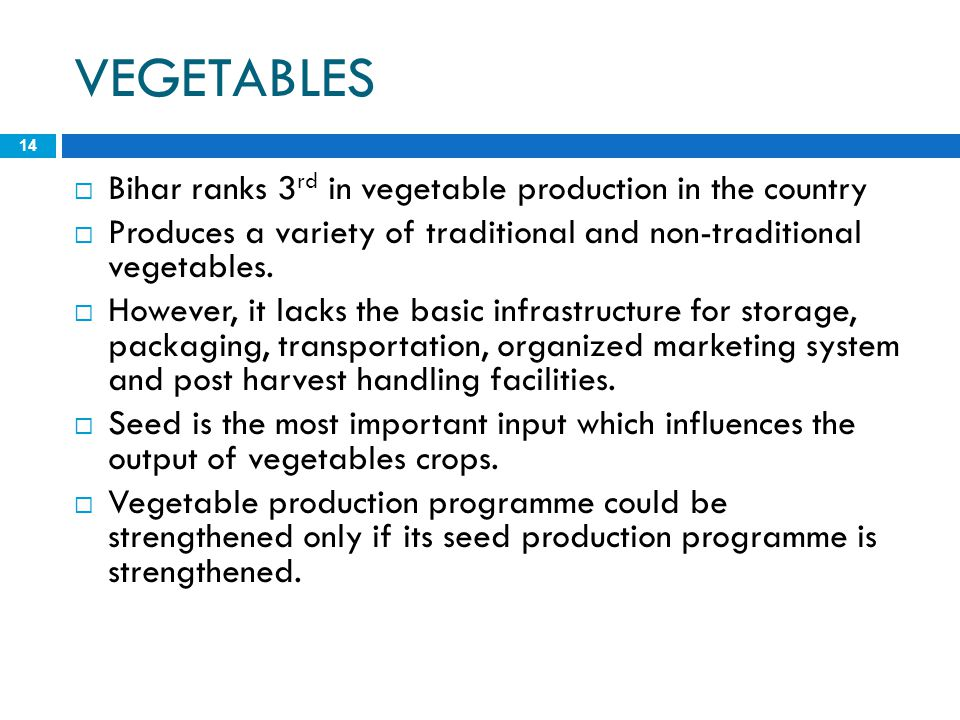 VEGETABLES Bihar ranks 3rd in vegetable production in the country
