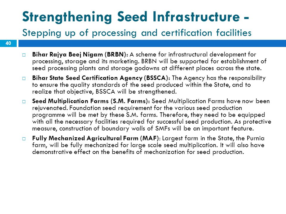 Strengthening Seed Infrastructure - Stepping up of processing and certification facilities