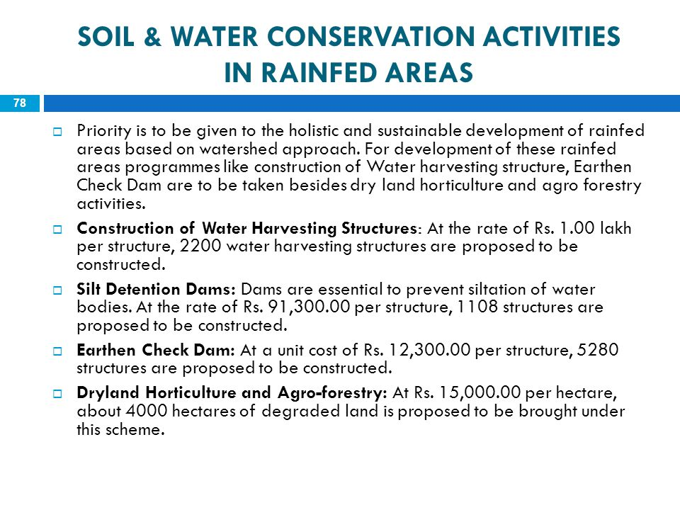 Soil & WATER CONSERVATION ACTIVITIES IN RAINFED AREAS
