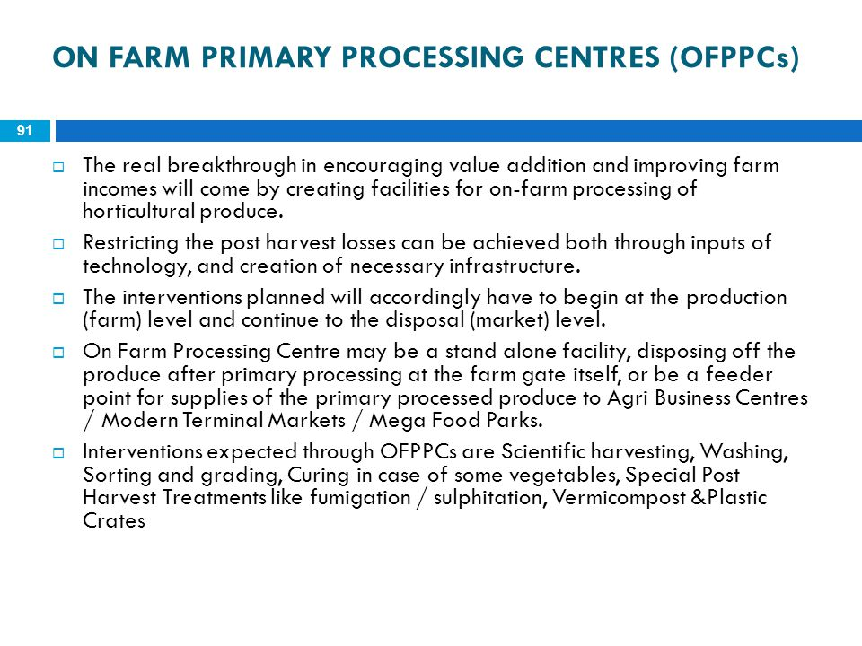 ON FARM PRIMARY PROCESSING CENTRES (OFPPCs)