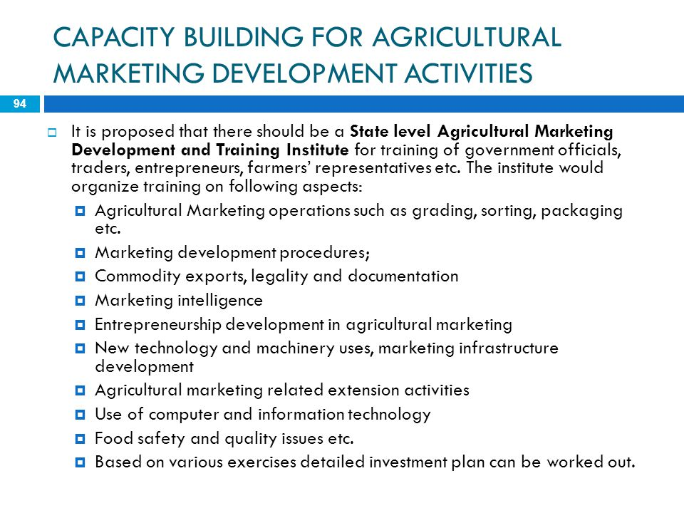 CAPACITY BUILDING FOR AGRICULTURAL MARKETING DEVELOPMENT ACTIVITIES