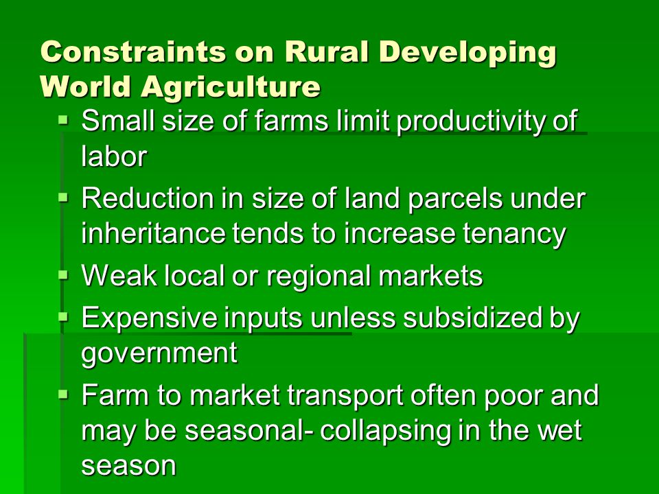 Constraints on Rural Developing World Agriculture