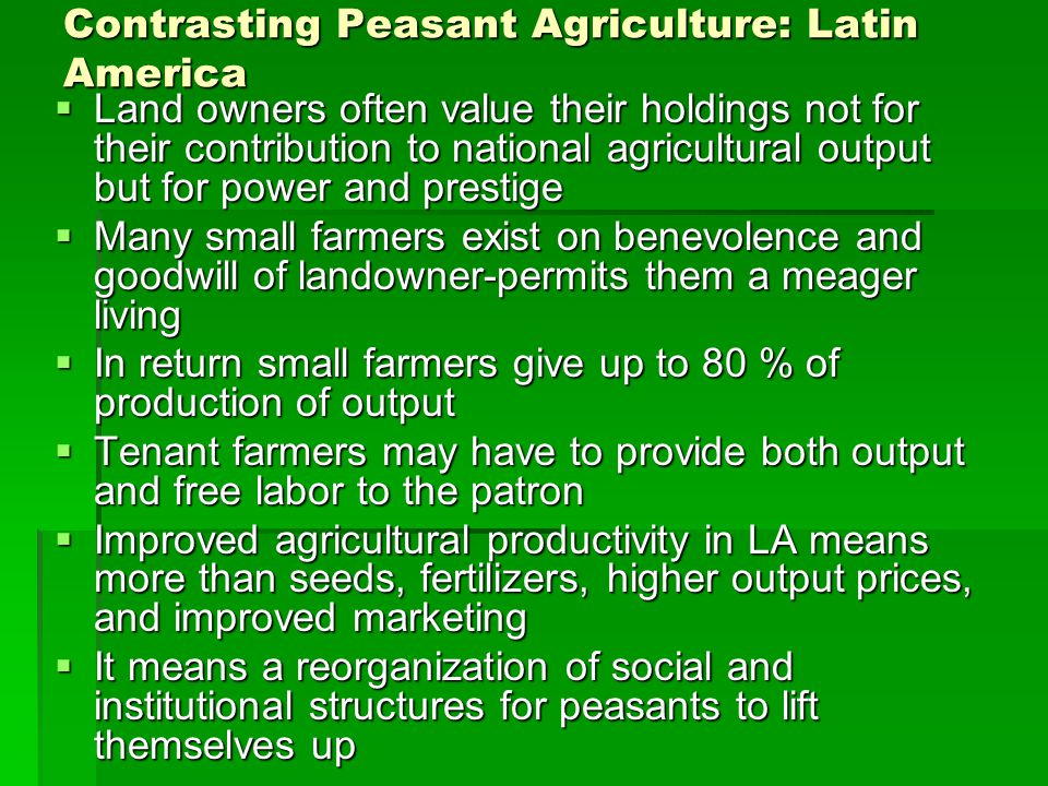Contrasting Peasant Agriculture: Latin America
