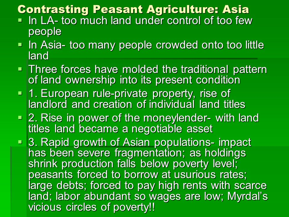 Contrasting Peasant Agriculture: Asia