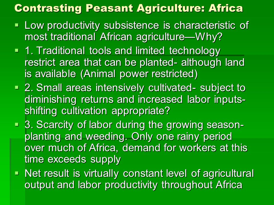 Contrasting Peasant Agriculture: Africa