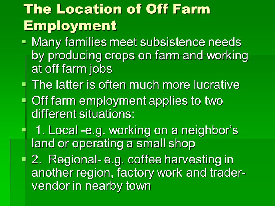 The Location of Off Farm Employment