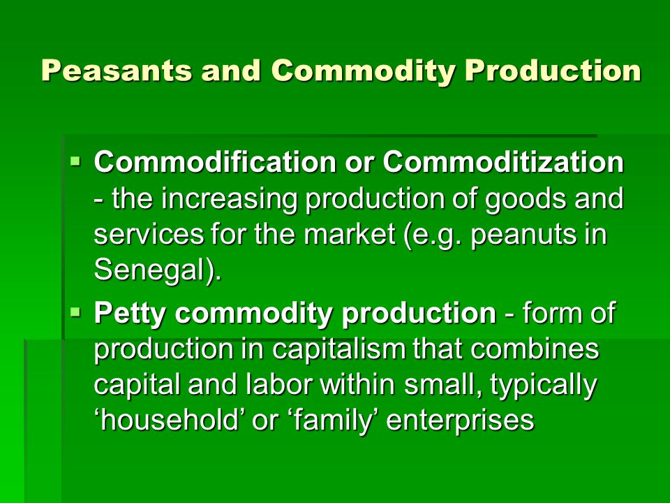 Peasants and Commodity Production