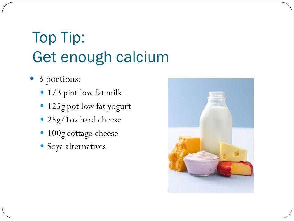 Top Tip: Get enough calcium