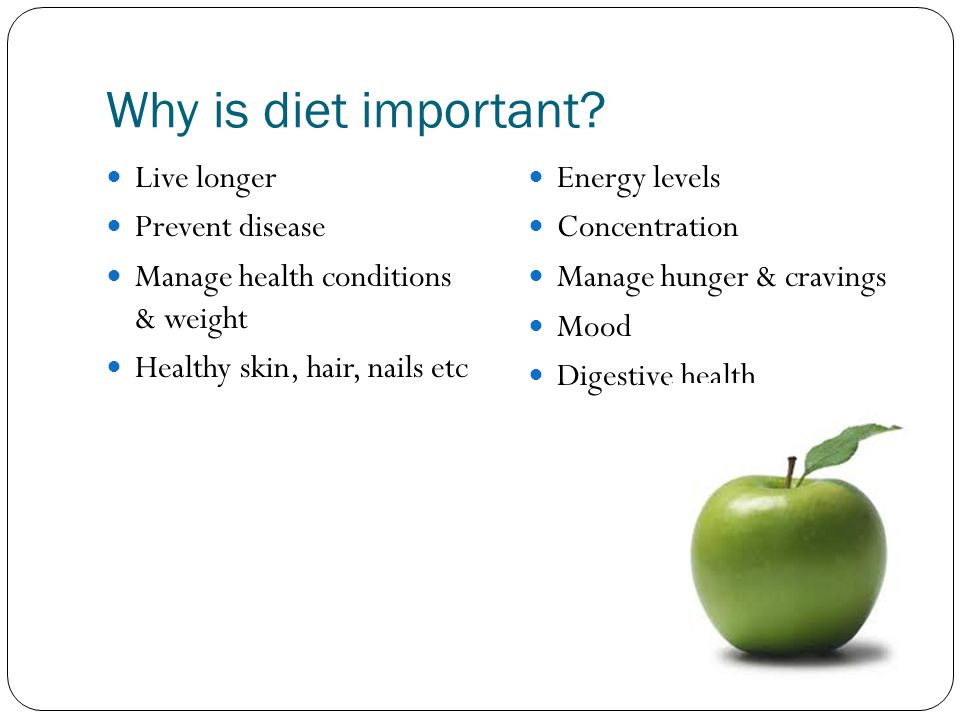 Why is diet important Live longer Prevent disease