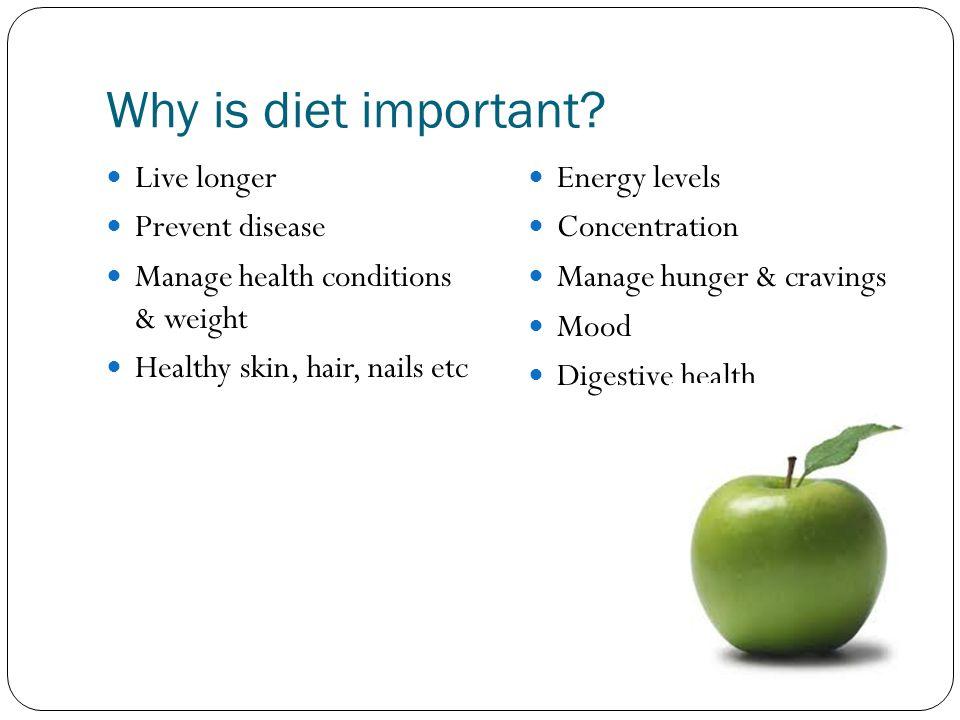 Why is diet important Live longer Prevent disease
