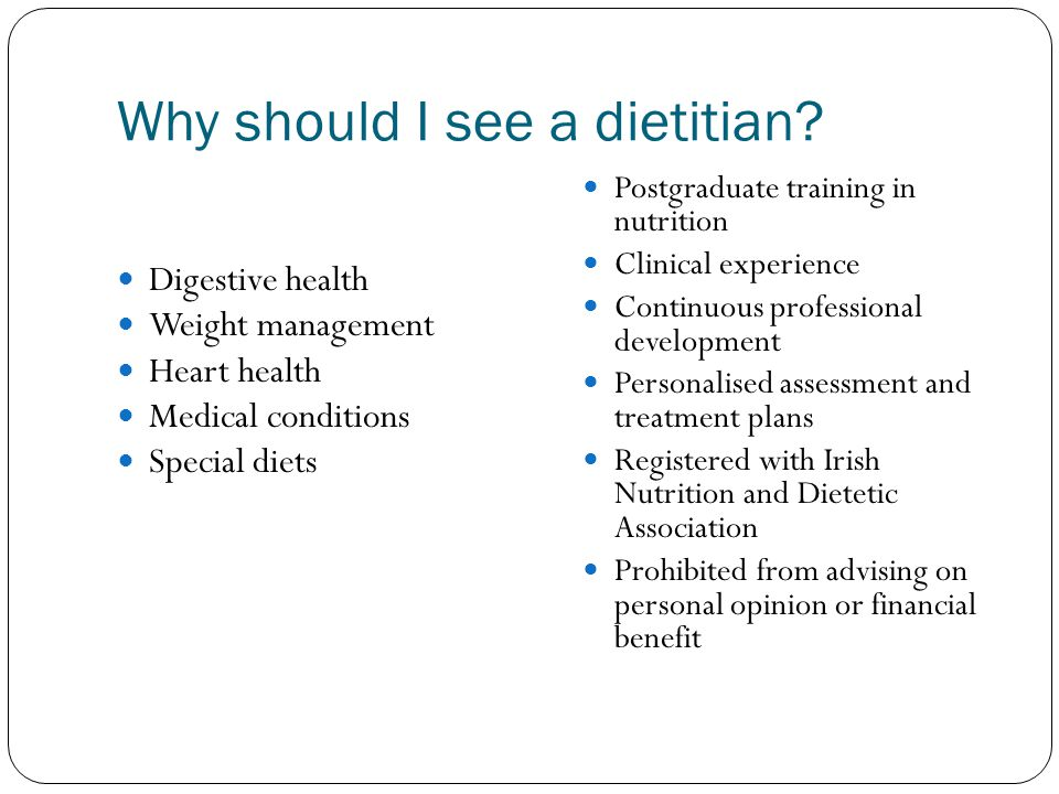 Why should I see a dietitian