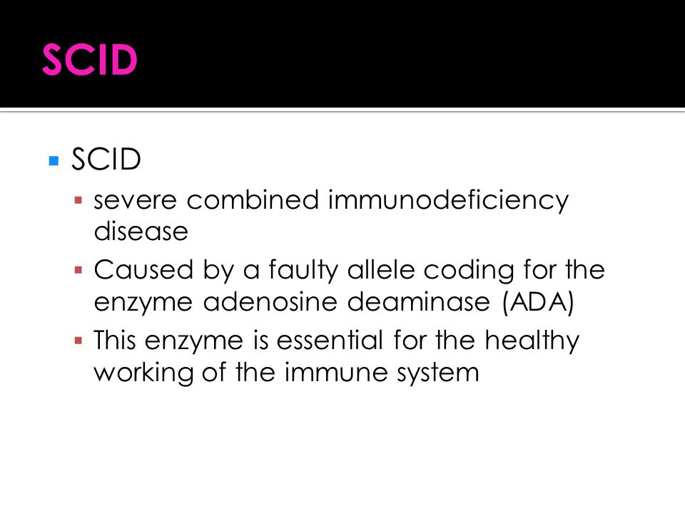 SCID SCID severe combined immunodeficiency disease