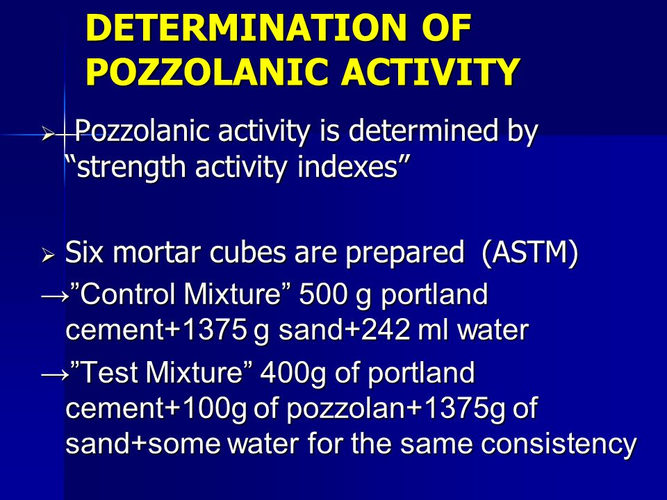 DETERMINATION OF POZZOLANIC ACTIVITY