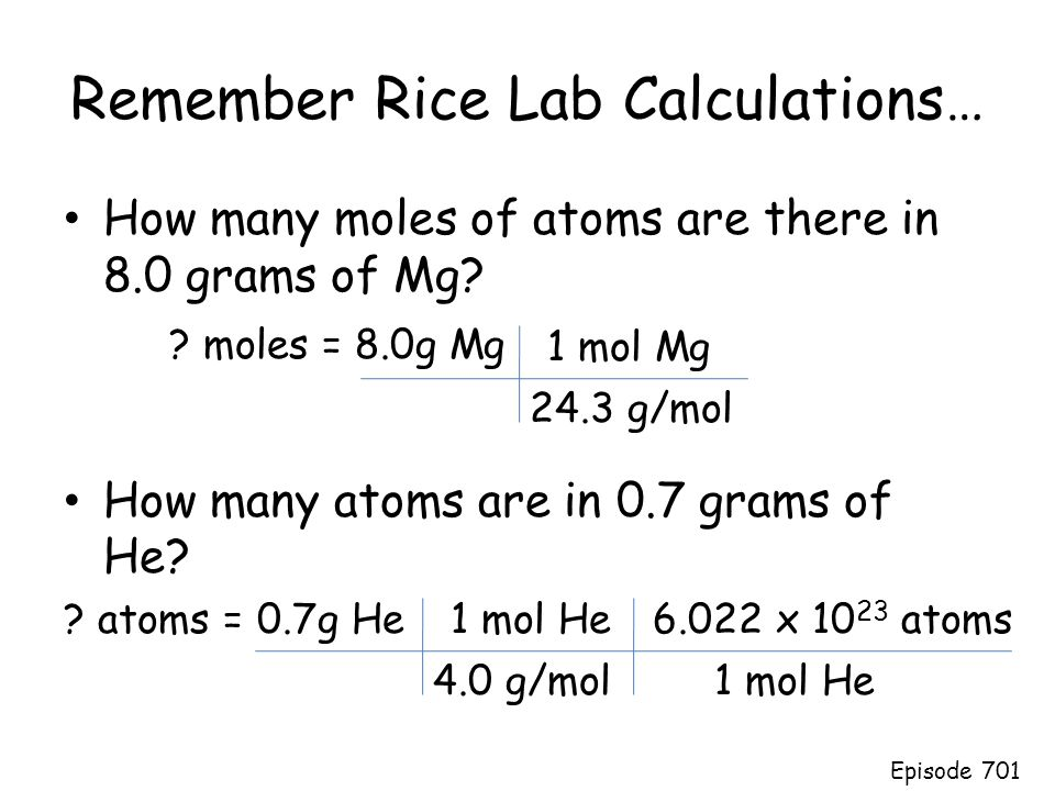 Remember Rice Lab Calculations…