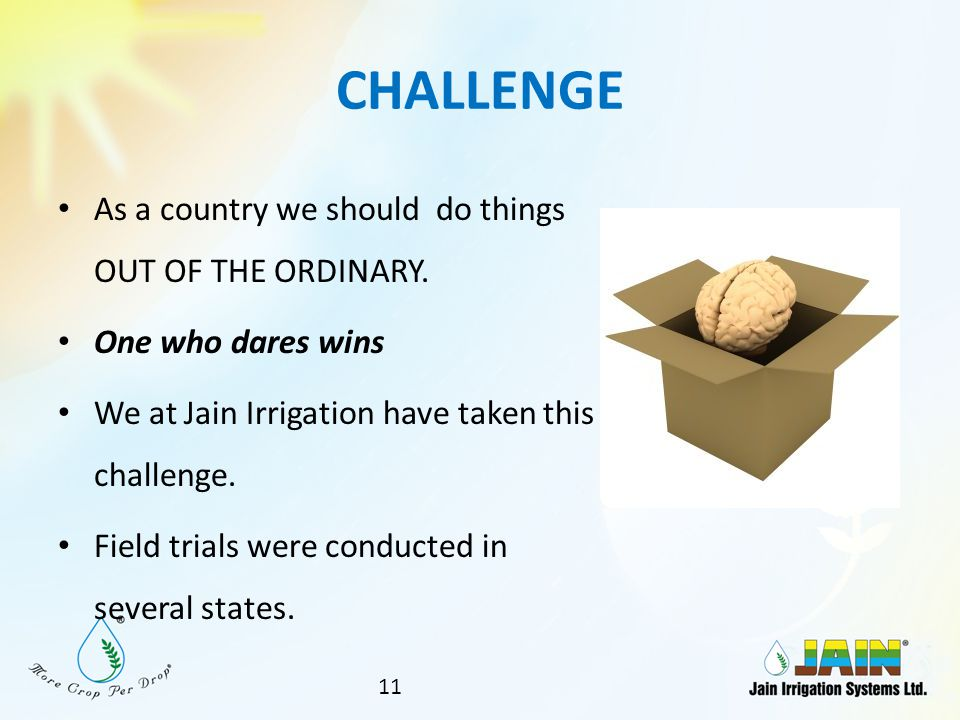 CHALLENGE As a country we should do things OUT OF THE ORDINARY.