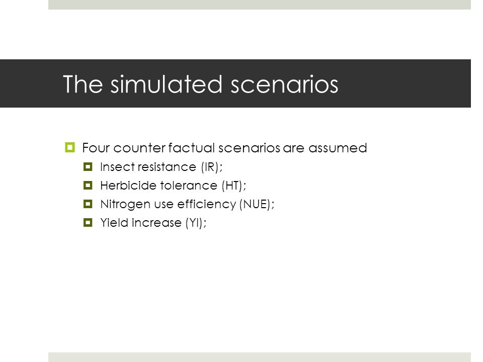 The simulated scenarios