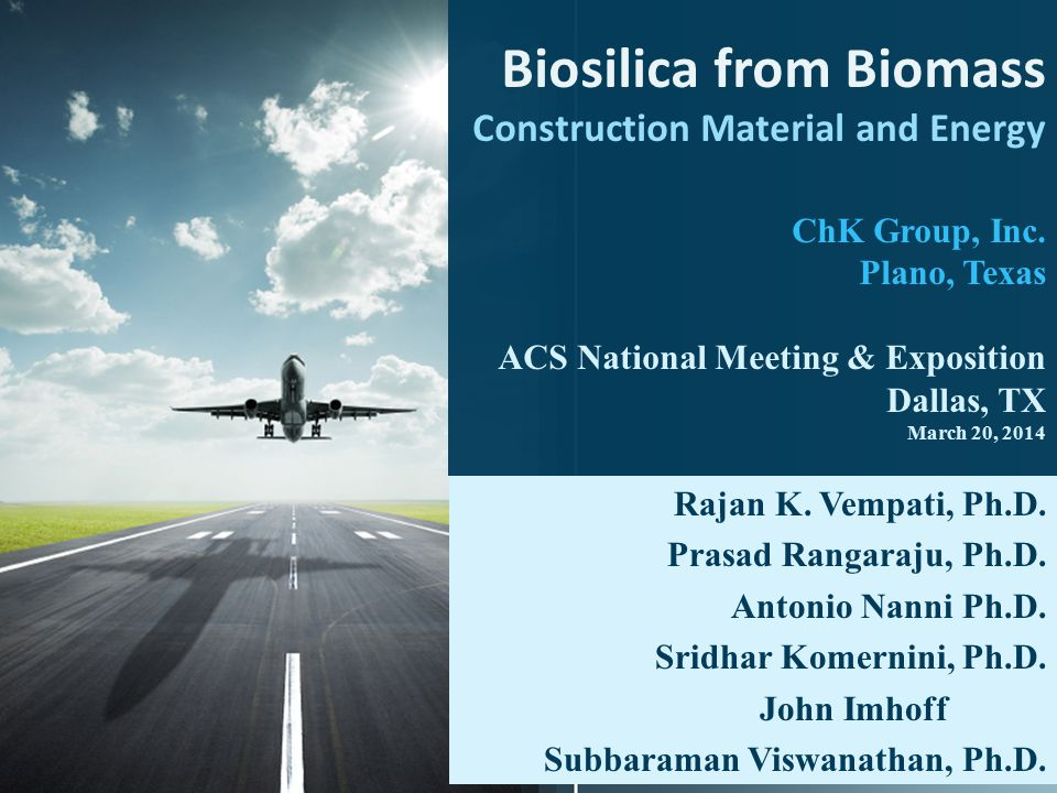 Biosilica from Biomass Construction Material and Energy ChK Group, Inc