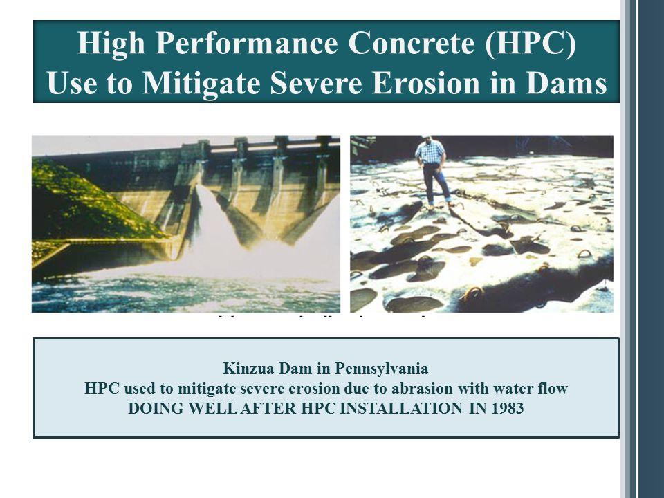 High Performance Concrete (HPC) Use to Mitigate Severe Erosion in Dams