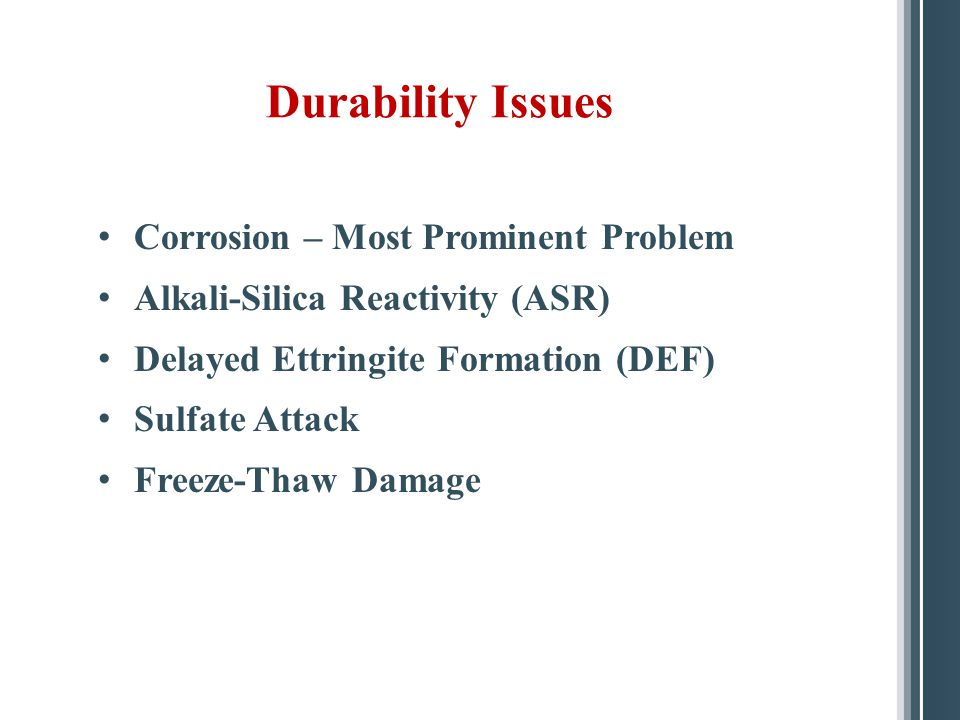 Durability Issues Corrosion – Most Prominent Problem