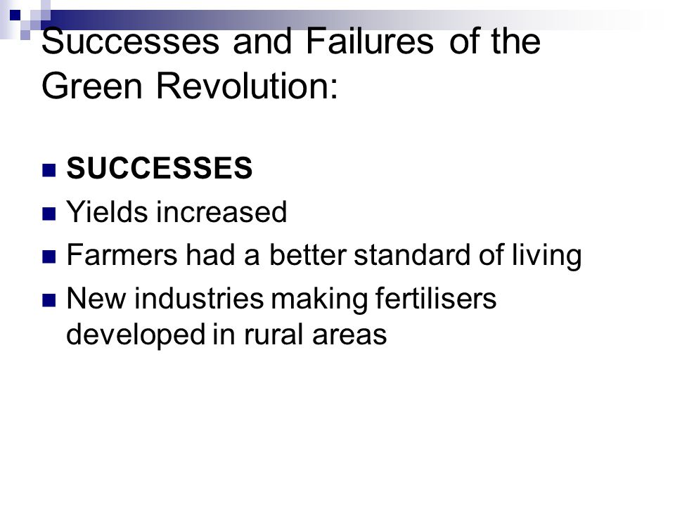 Successes and Failures of the Green Revolution: