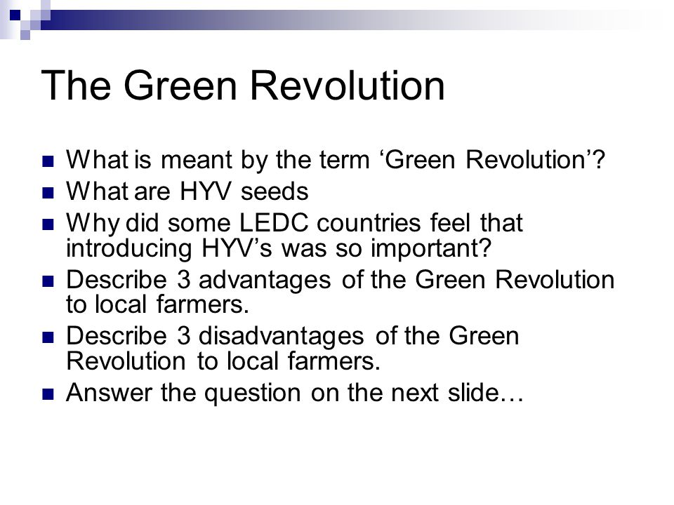 The Green Revolution What is meant by the term 'Green Revolution'