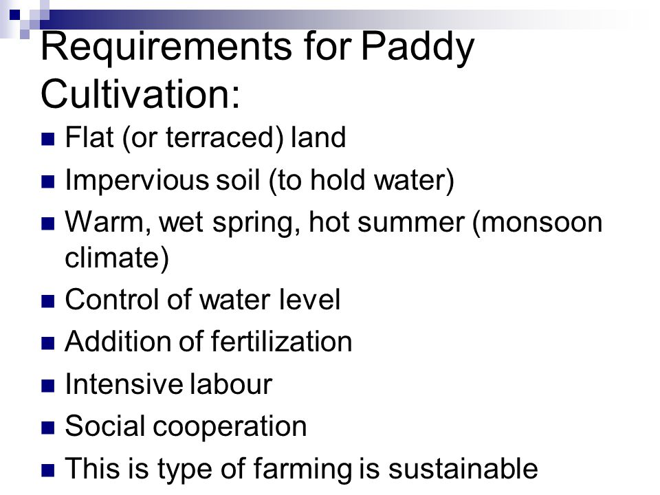Requirements for Paddy Cultivation: