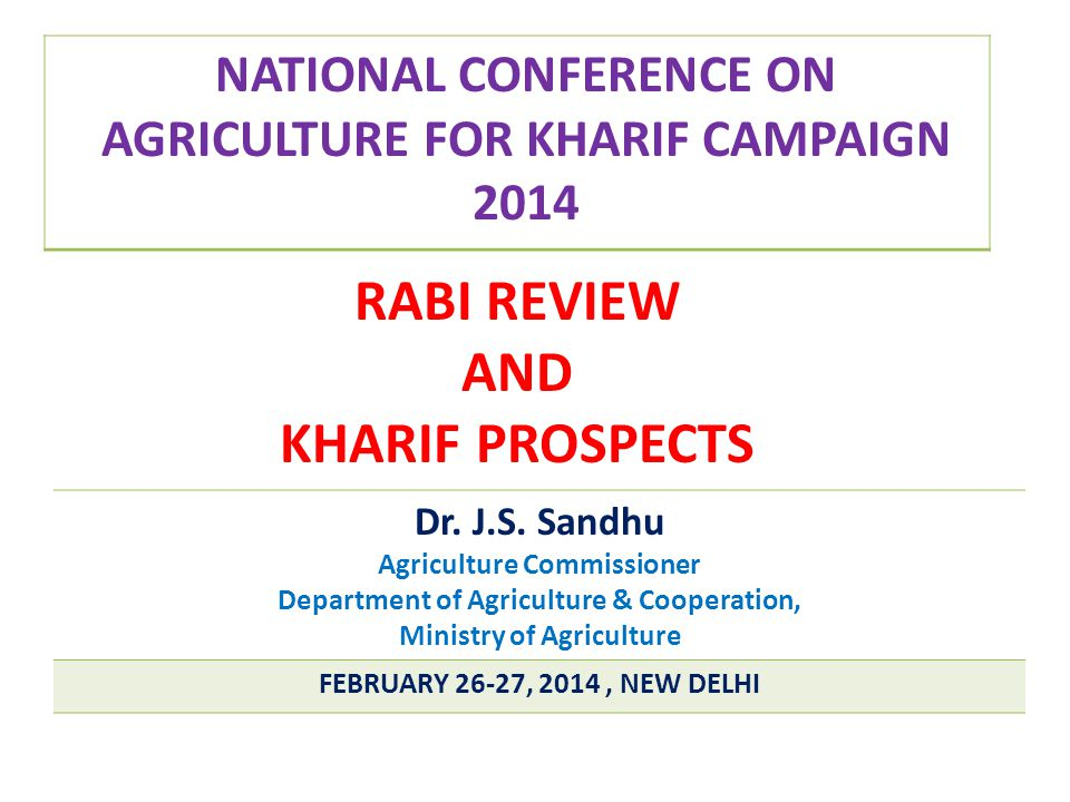 RABI REVIEW AND KHARIF PROSPECTS