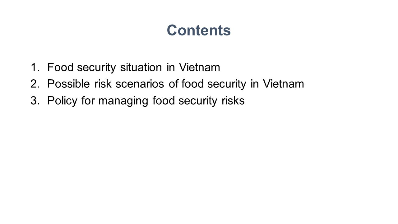 Contents Food security situation in Vietnam