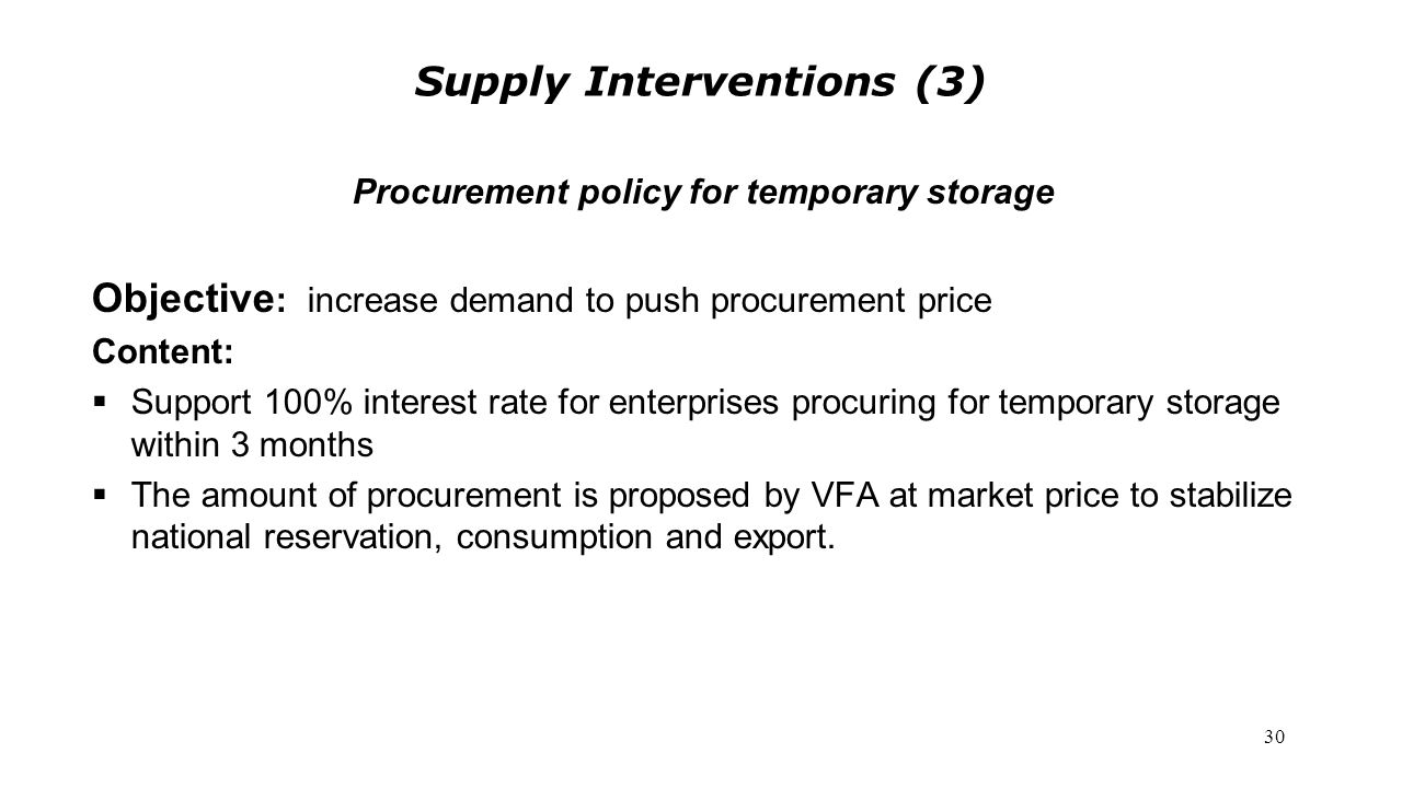 Supply Interventions (3) Procurement policy for temporary storage