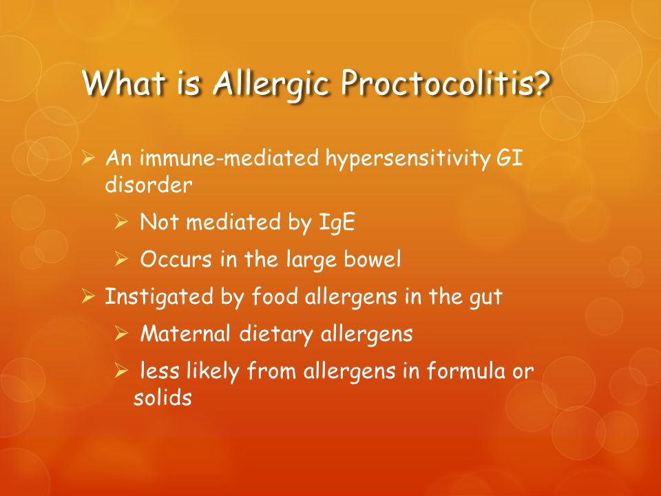 What is Allergic Proctocolitis