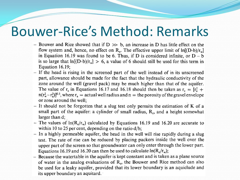 Bouwer-Rice's Method: Remarks