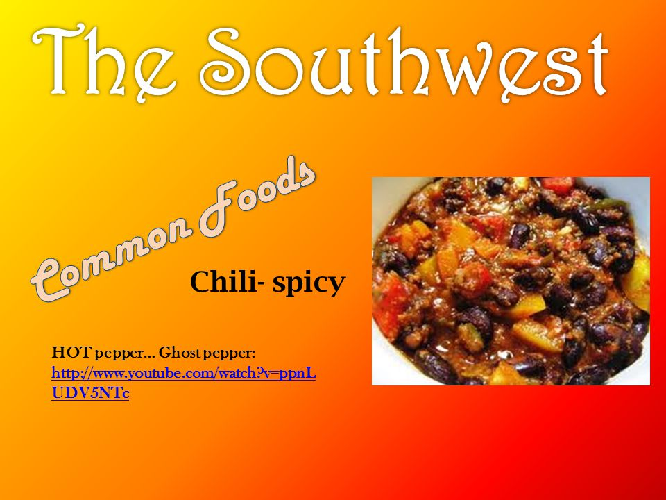The Southwest Common Foods Chili- spicy HOT pepper… Ghost pepper: