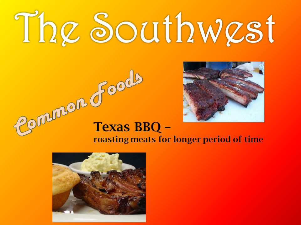 The Southwest Common Foods