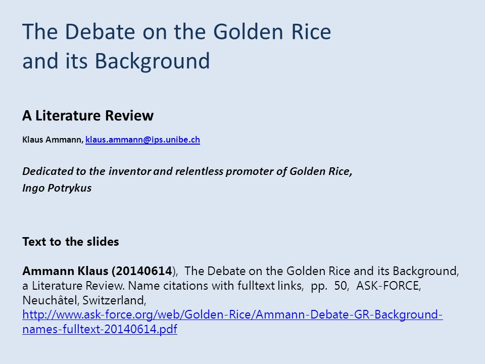 The Debate on the Golden Rice and its Background