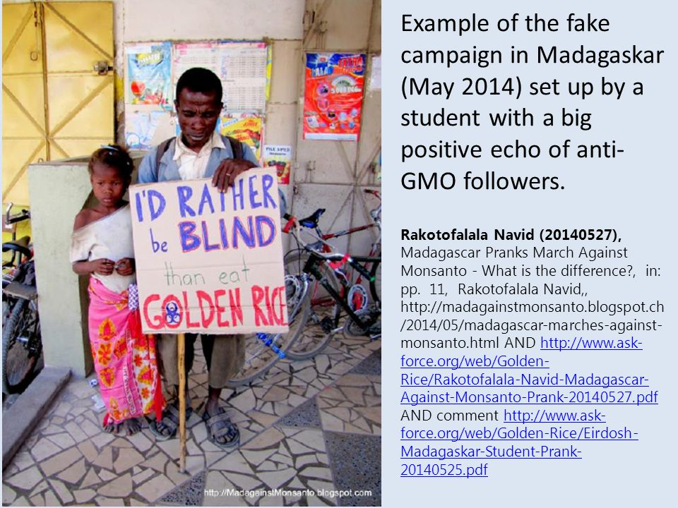 Example of the fake campaign in Madagaskar (May 2014) set up by a student with a big positive echo of anti-GMO followers.