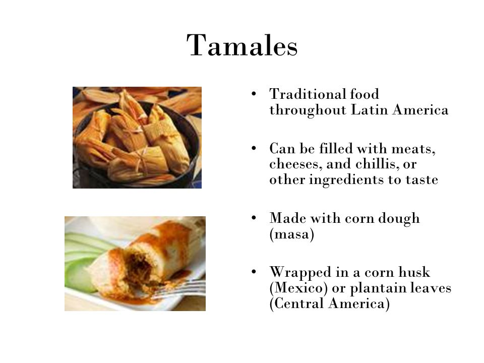 Tamales Traditional food throughout Latin America