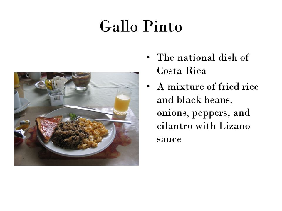 Gallo Pinto The national dish of Costa Rica