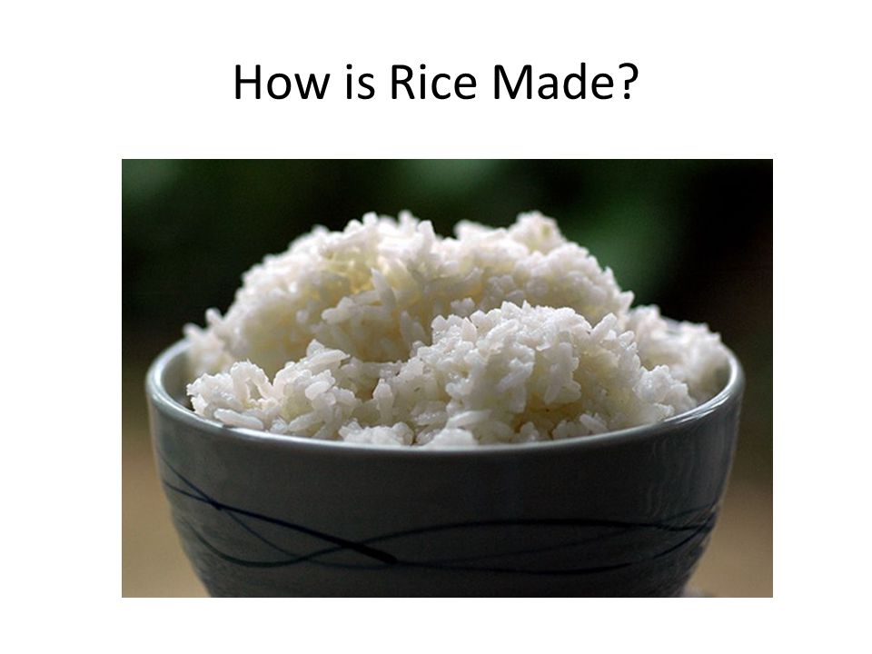 How is Rice Made