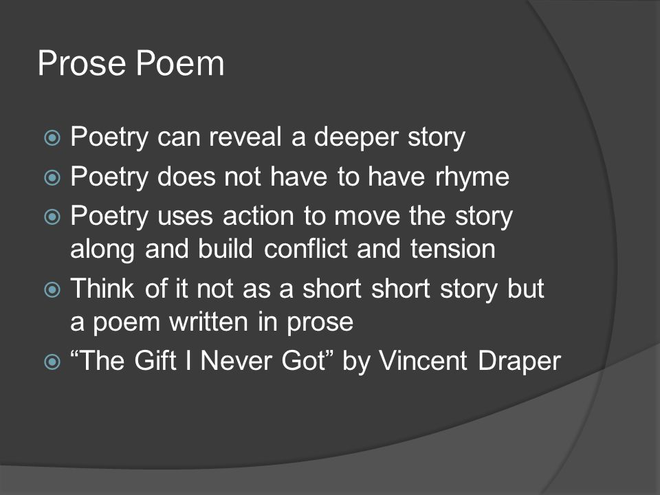 Prose Poem Poetry can reveal a deeper story