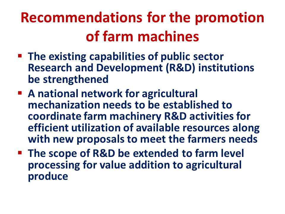 Recommendations for the promotion of farm machines