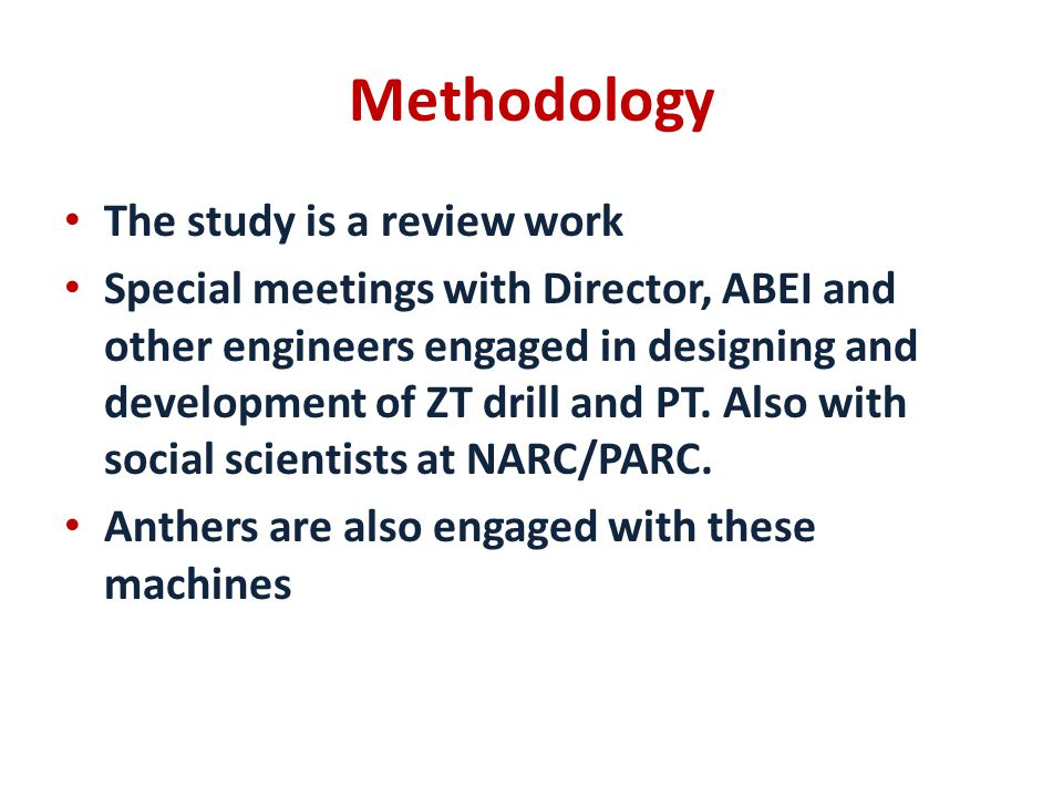 Methodology The study is a review work