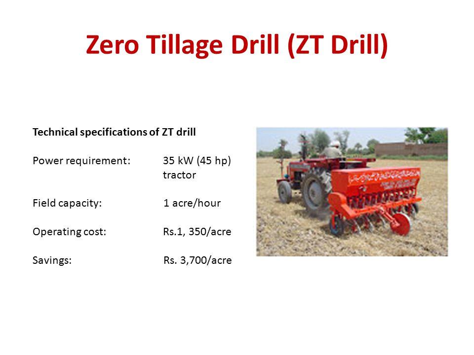 Zero Tillage Drill (ZT Drill)